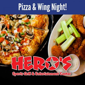 Pizza and Wings Night @ Hero's Sports Grill | Bangor | Maine | United States